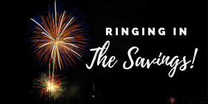 ringing in the savings 300x150 - Specials